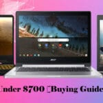 Top 10 Best Laptops Under $700 [Buying Guide] Reviews,FAQS 2020