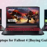 Top 10 Best gaming laptops for Fallout 4 [Buying Guide] Reviews,FAQS 2020